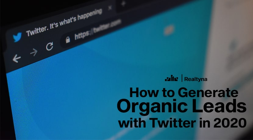 How to Generate Organic Leads with Twitter in 2020