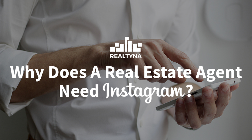 why does a real estate need instagram