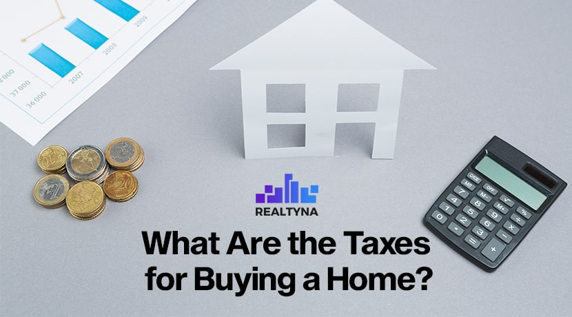 What are the Taxes for Buying a Home?