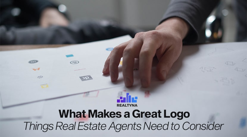 What Makes a Great Logo- Things Real Estate Agents Need to Consider