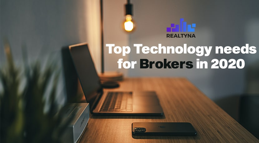 Top Technology Needs for Brokers in 2020