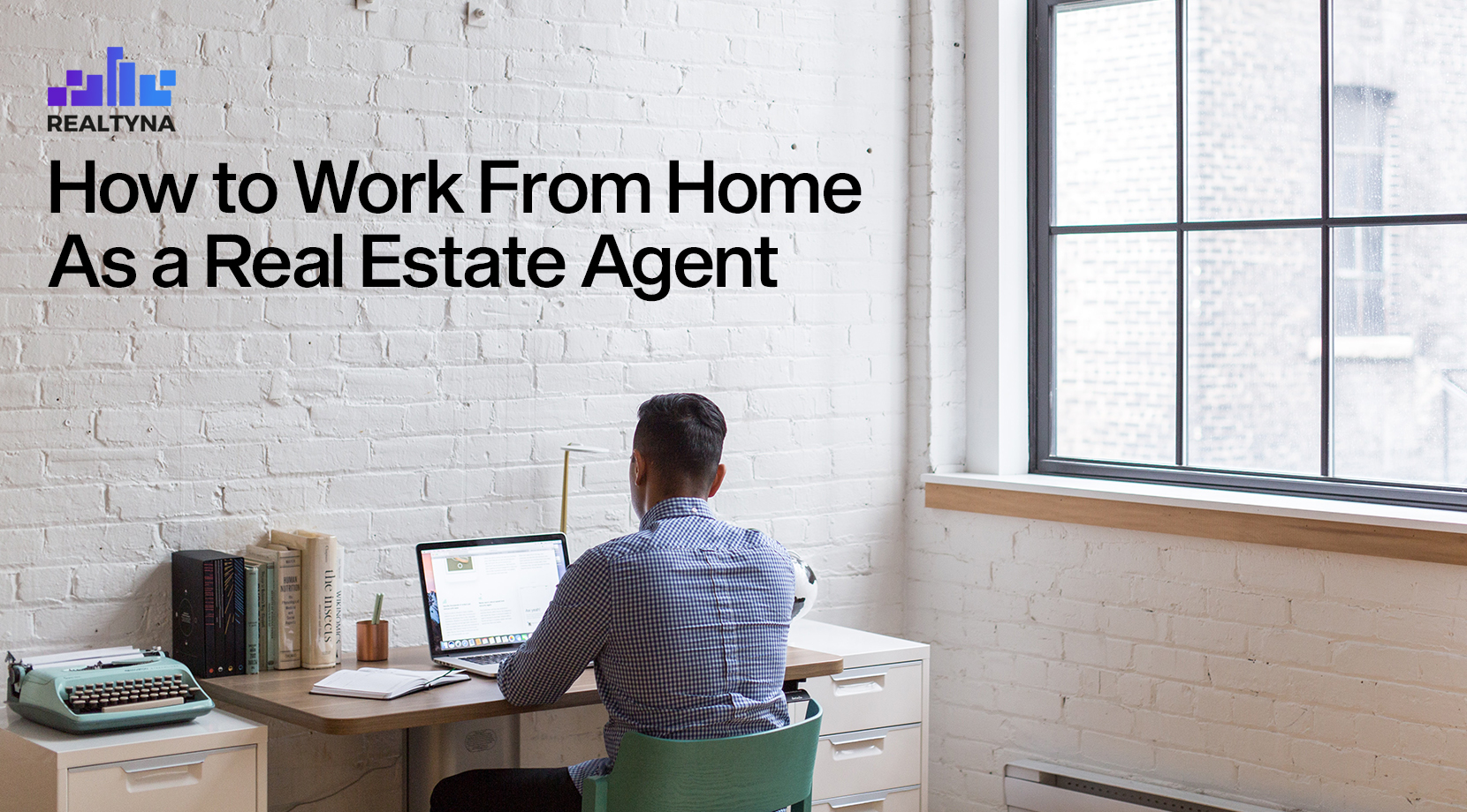 work from home as a real estate agent