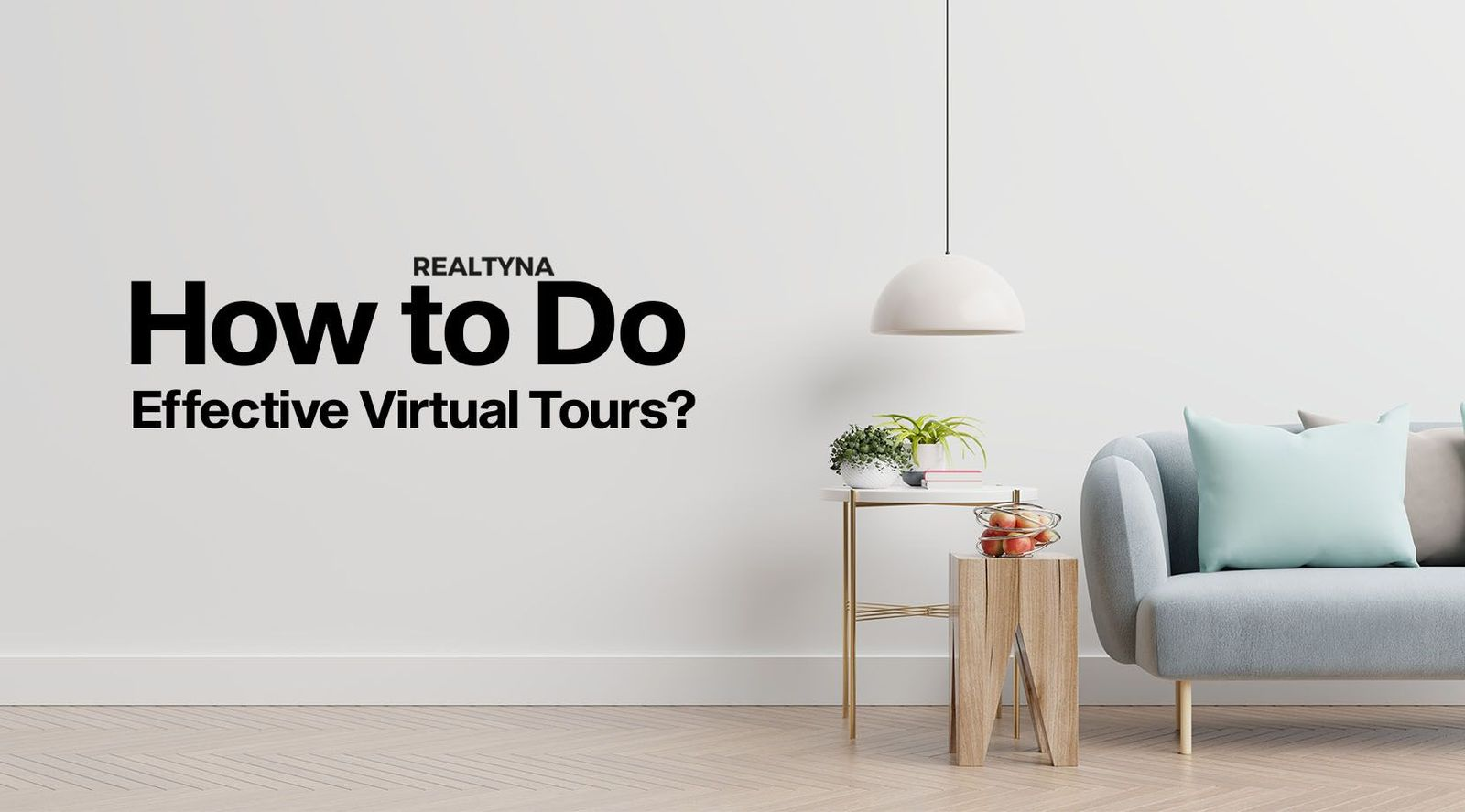How to Do Effective Virtual Tours?