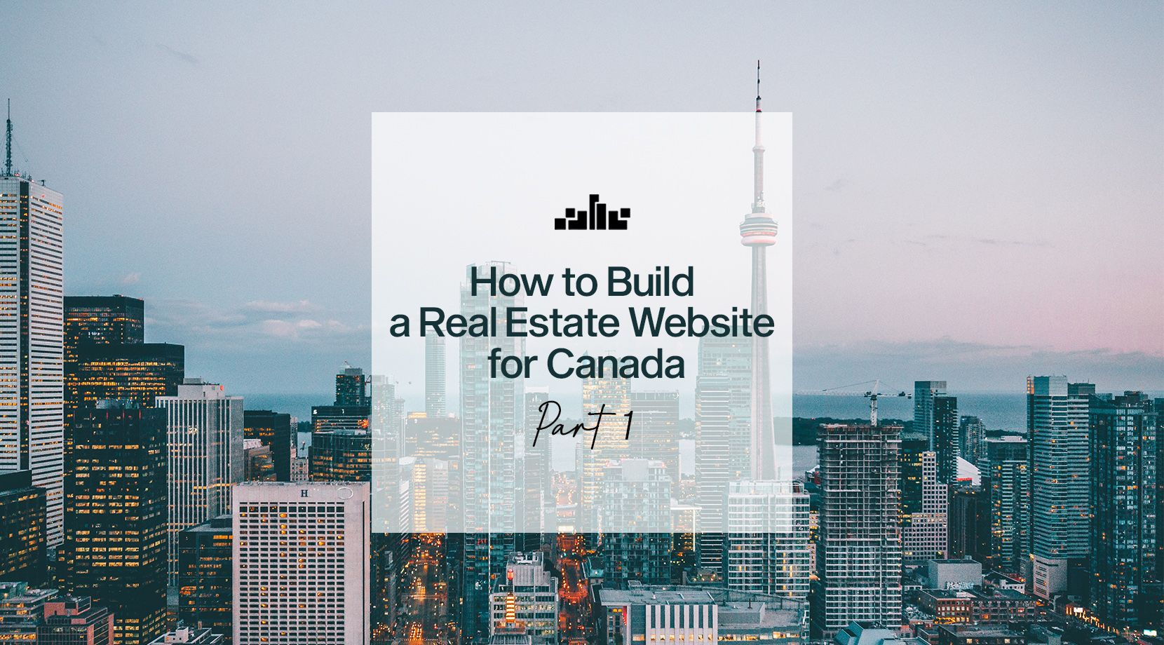 How to Build a Real Estate Website for Canada: Part 1
