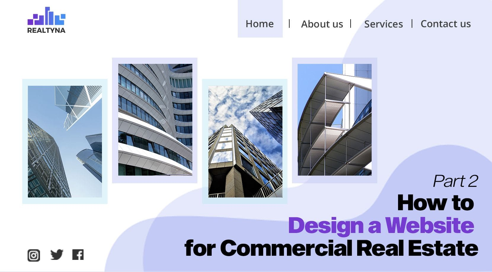 How to Design a Website for Commercial Real Estate: Part 2