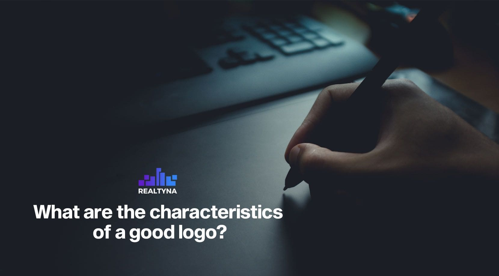 What Are the Characteristics of a Good Real Estate Logo?