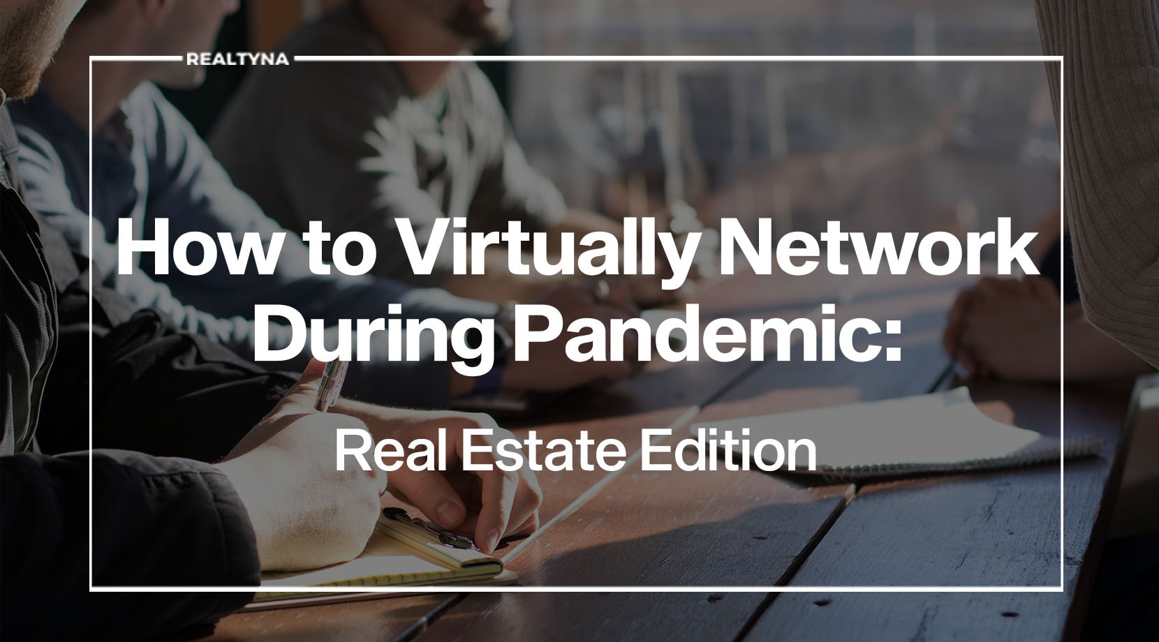 virtual networking in real estate