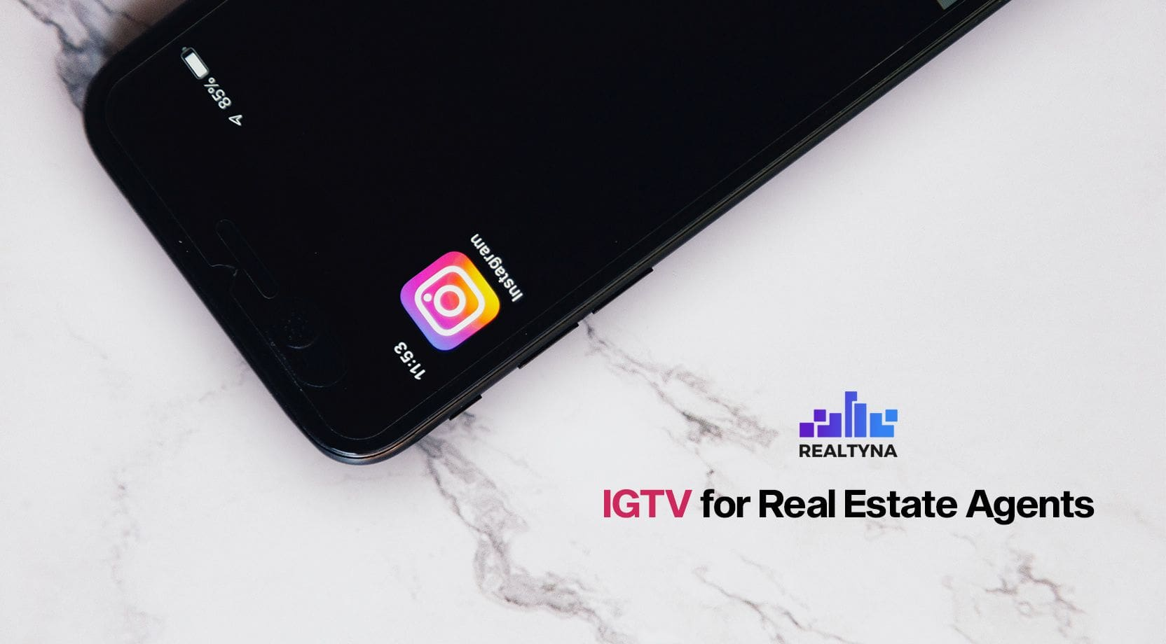 IGTV for Real Estate Agents