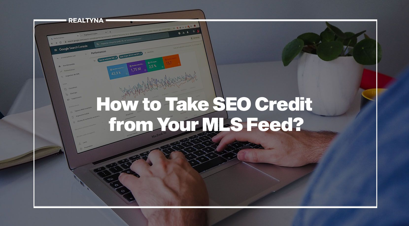 How to Take SEO Credit from Your MLS Feed