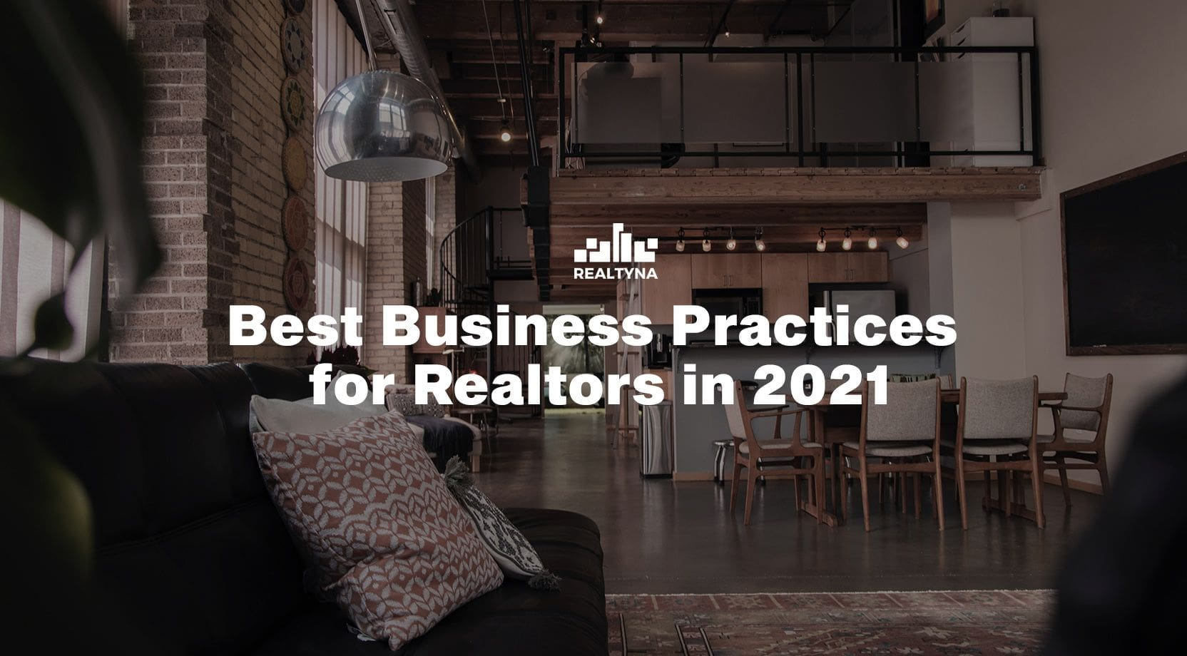 Best Business Practices for Realtors in 2021
