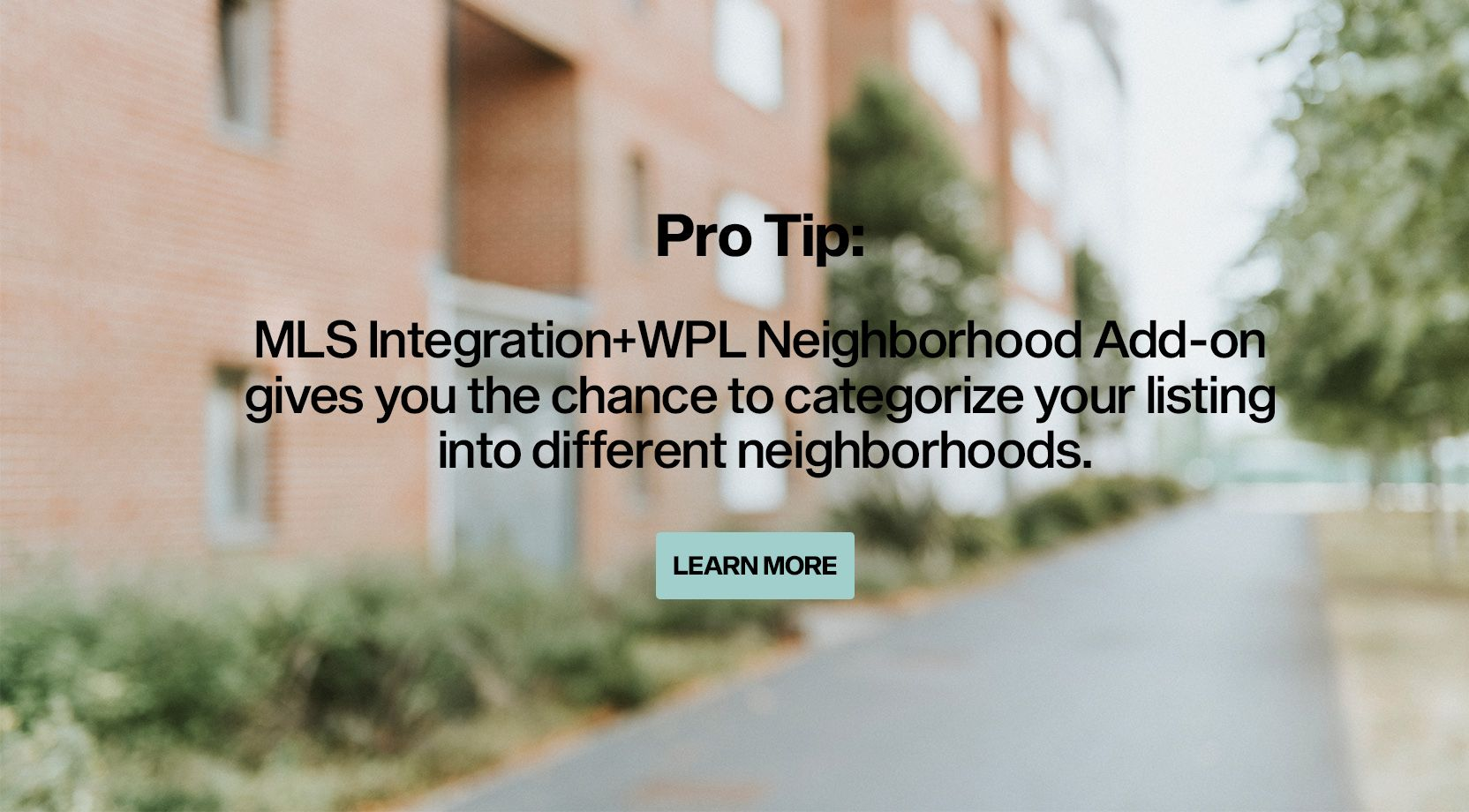 Organic MLS Integration and Neighborhood Add-on