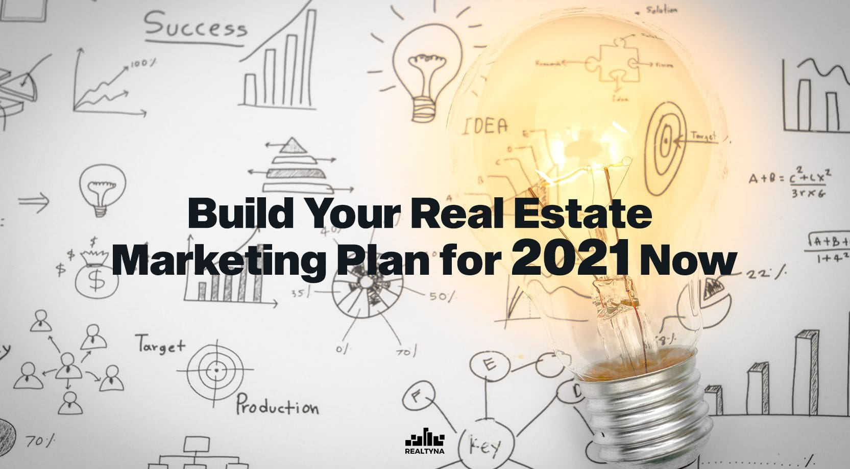 Build Your Real Estate Marketing Plan for 2021 Now