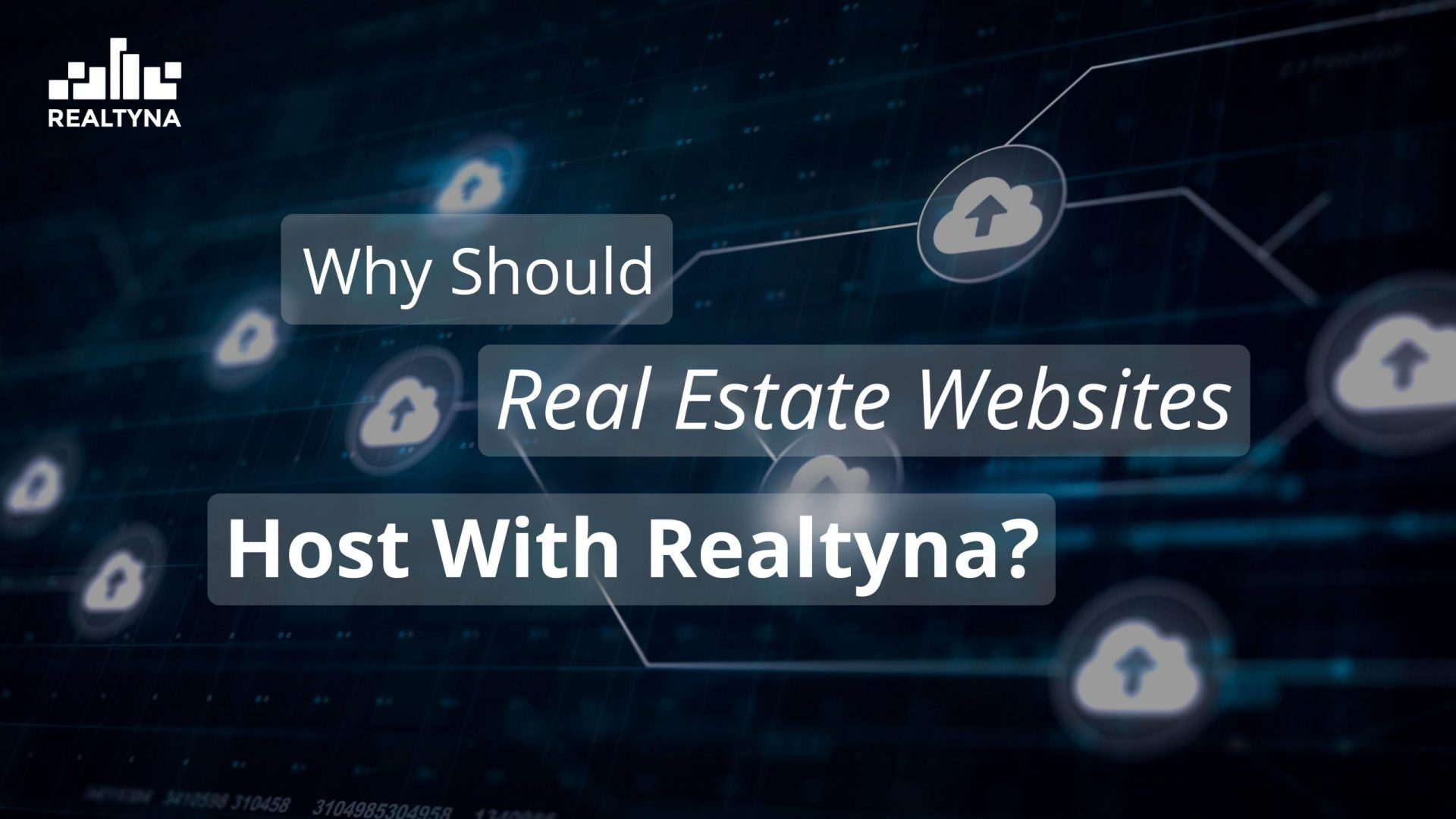 Why Should Real Estate Websites Host with Realtyna?