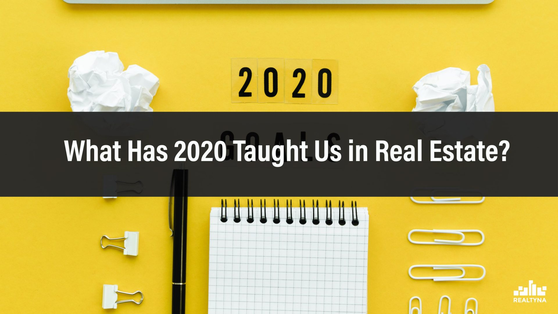 What Has 2020 Taught Us in Real Estate?