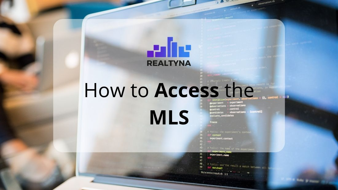 How to Access the MLS