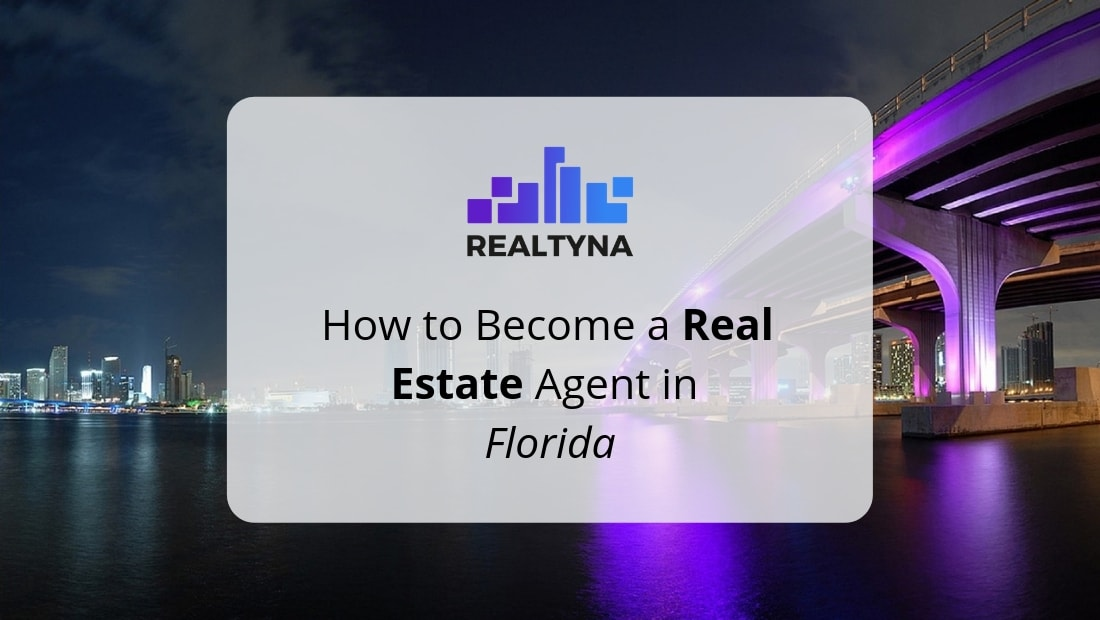 How to Become a Real Estate Agent in Florida