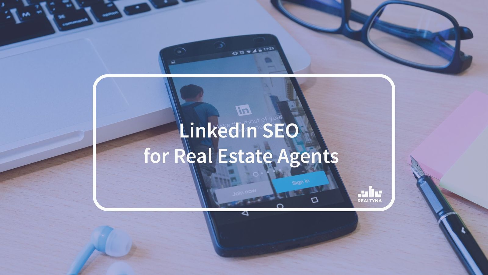 LinkedIn SEO for Real Estate Agents