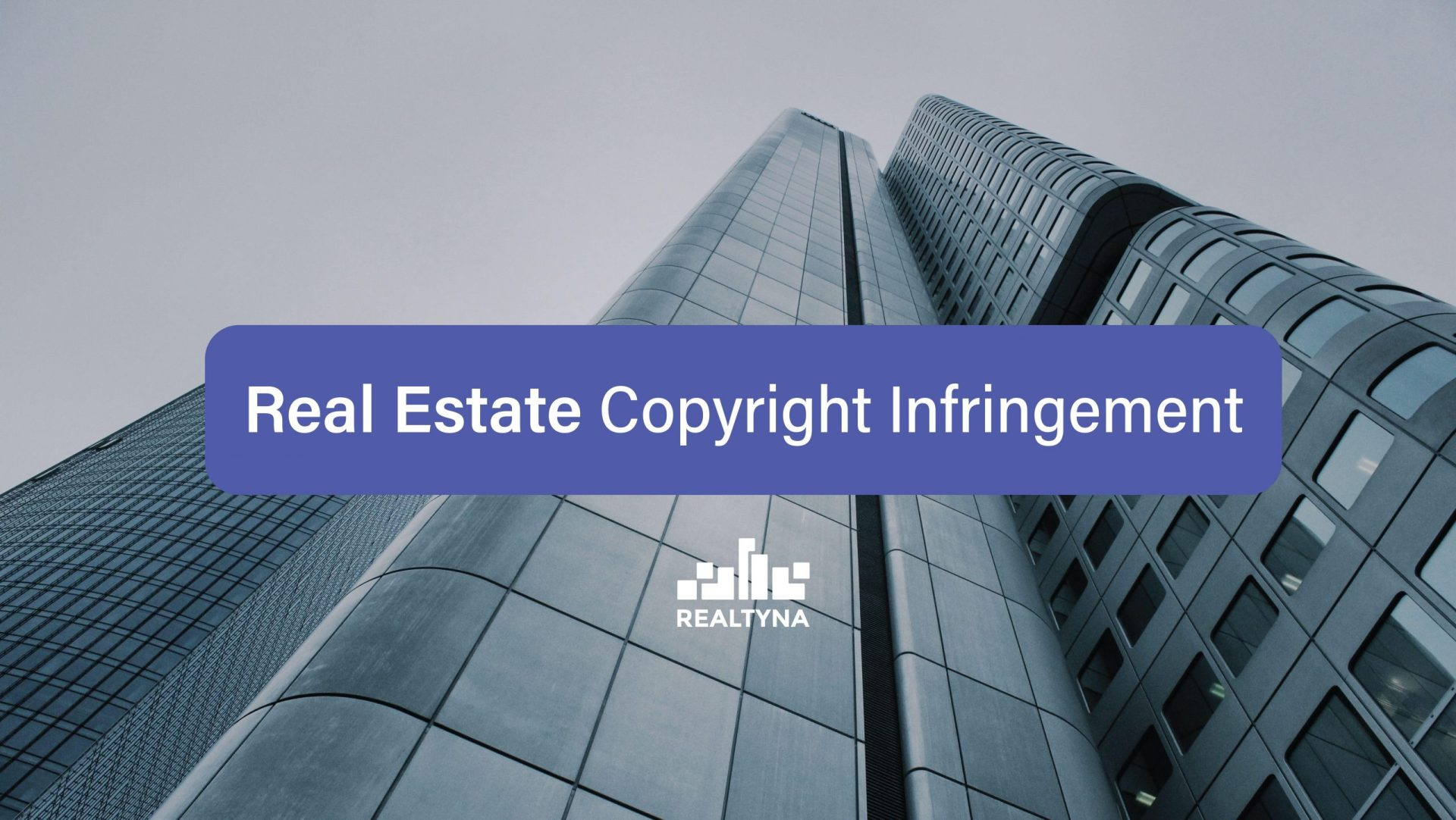 Real Estate Copyright Infringement