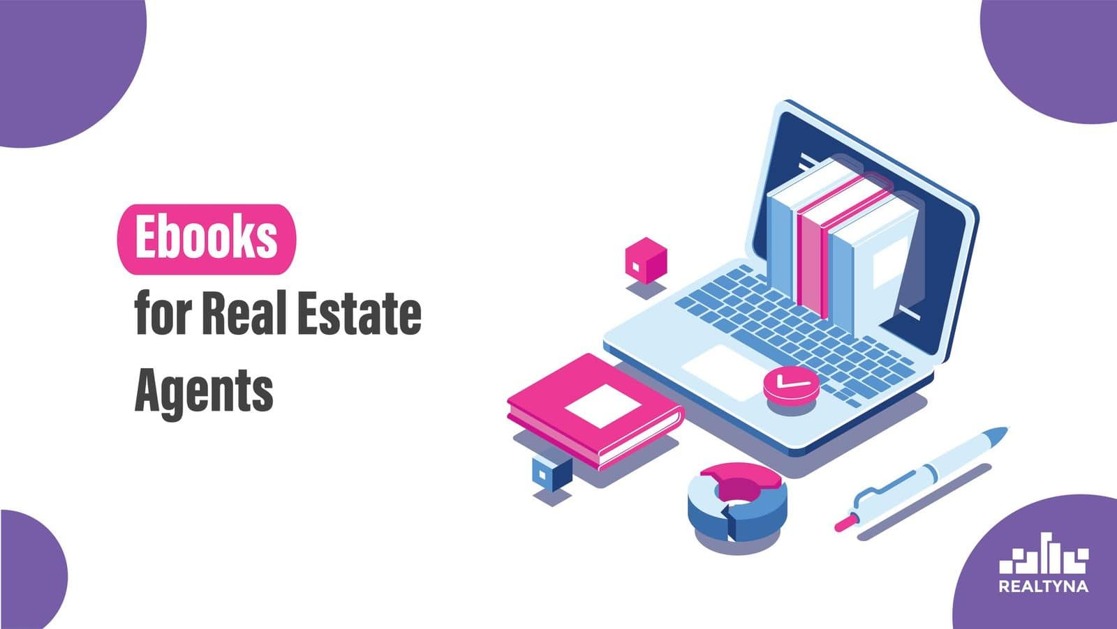 Ebooks for Real Estate Agents