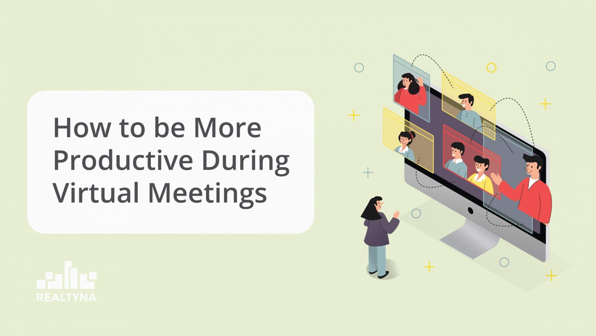 How to be More Productive During Virtual Meetings
