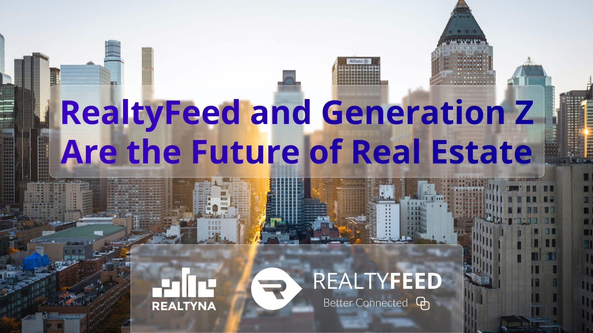 RealtyFeed and Generation Z Are the Future of Real Estate