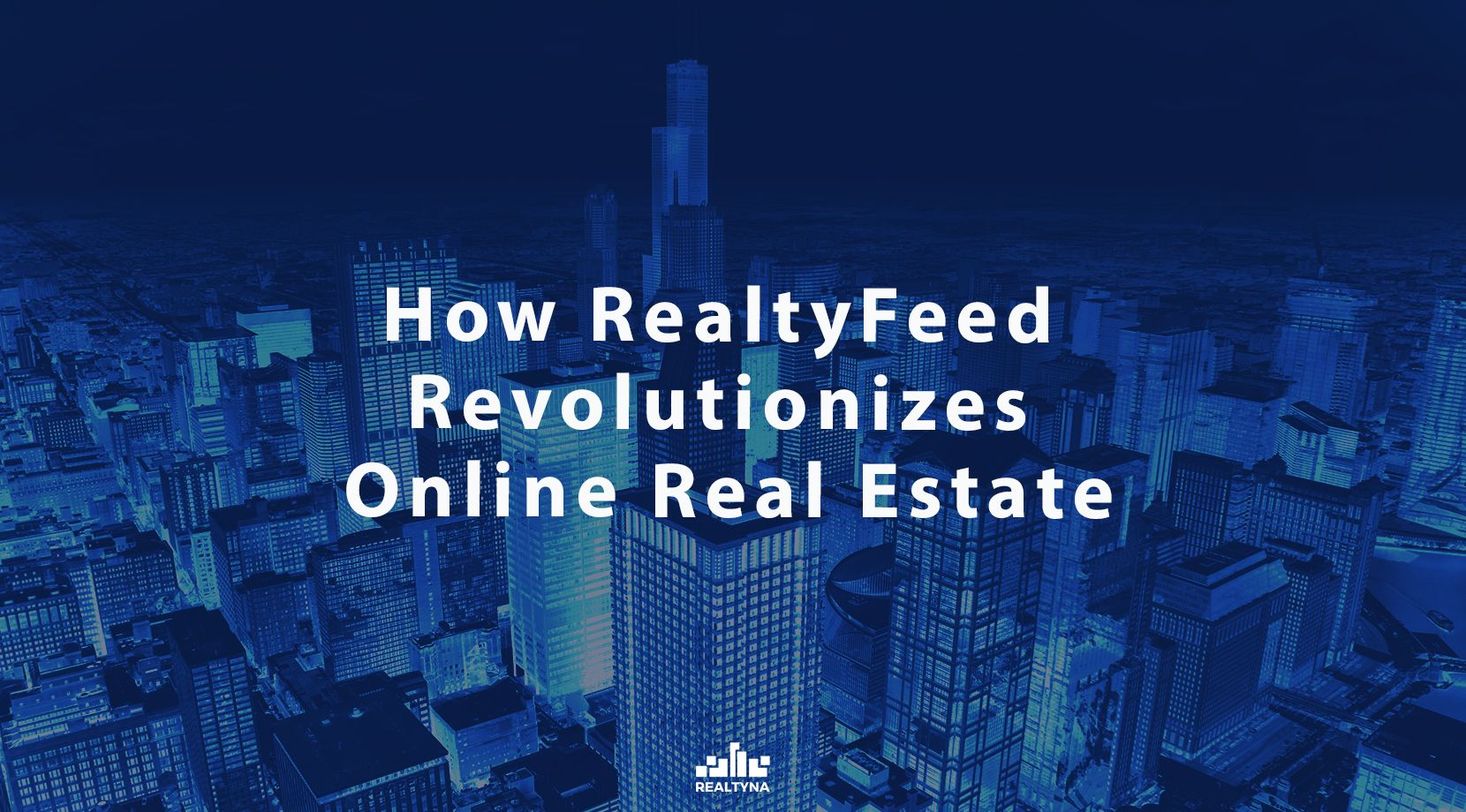 How RealtyFeed Revolutionizes Online Real Estate