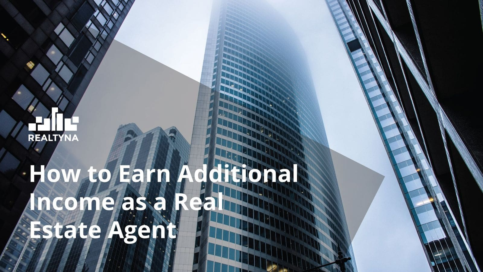 How to Earn Additional Income as a Real Estate Agent