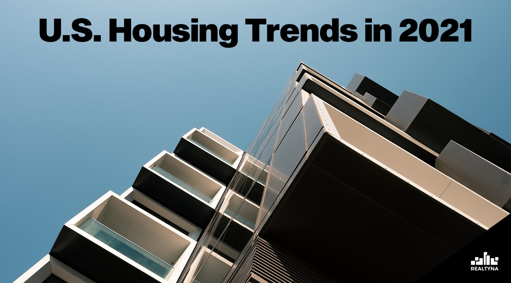U.S. Housing Trends in 2021