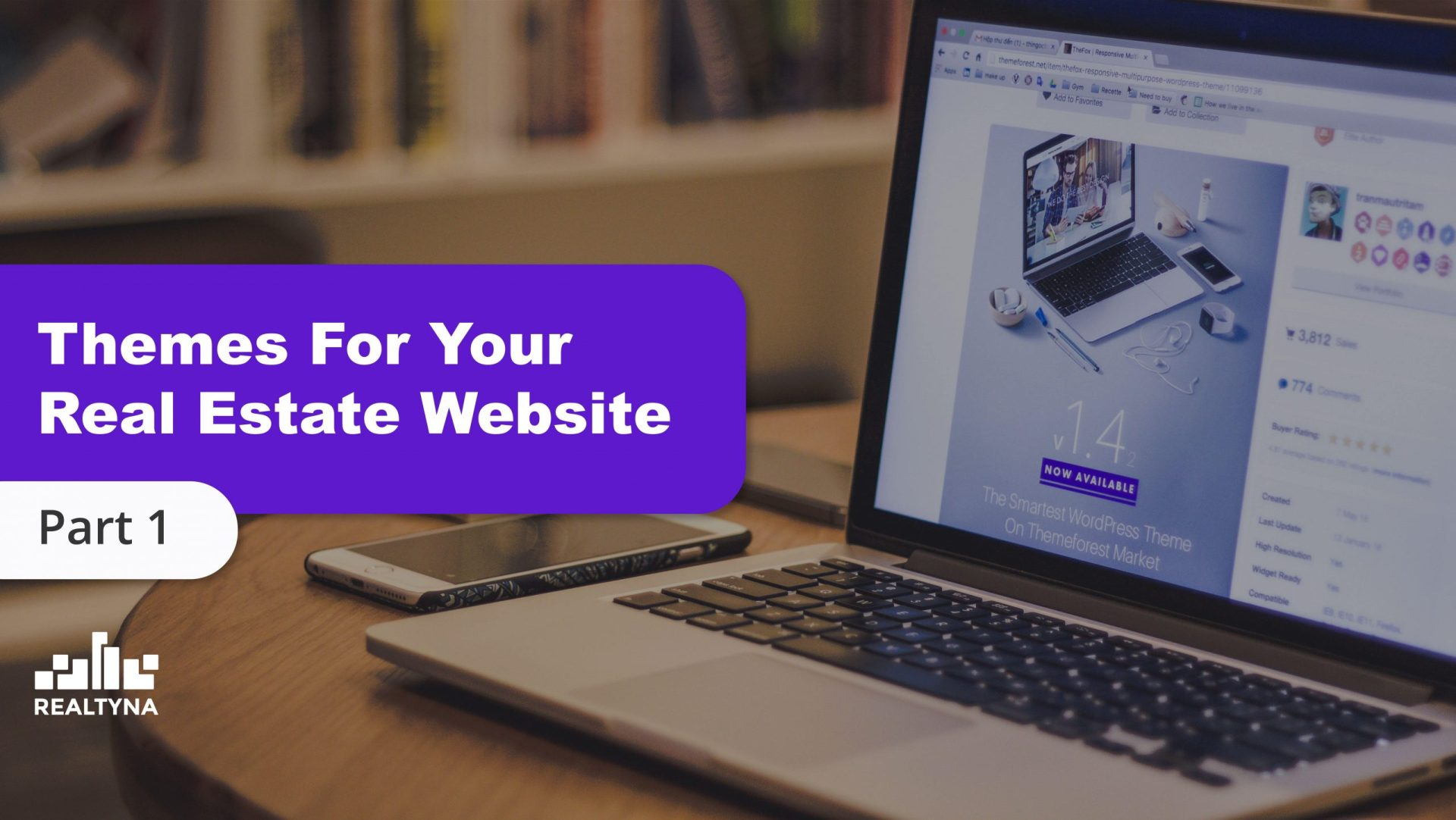 Themes For Your Real Estate Website (Part 1)