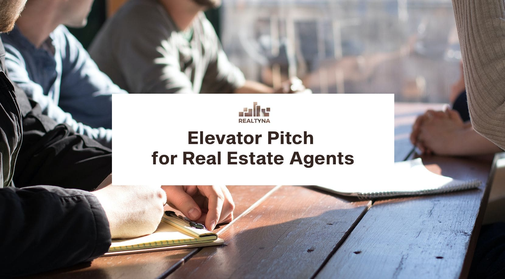 Elevator Pitch For Real Estate Agents