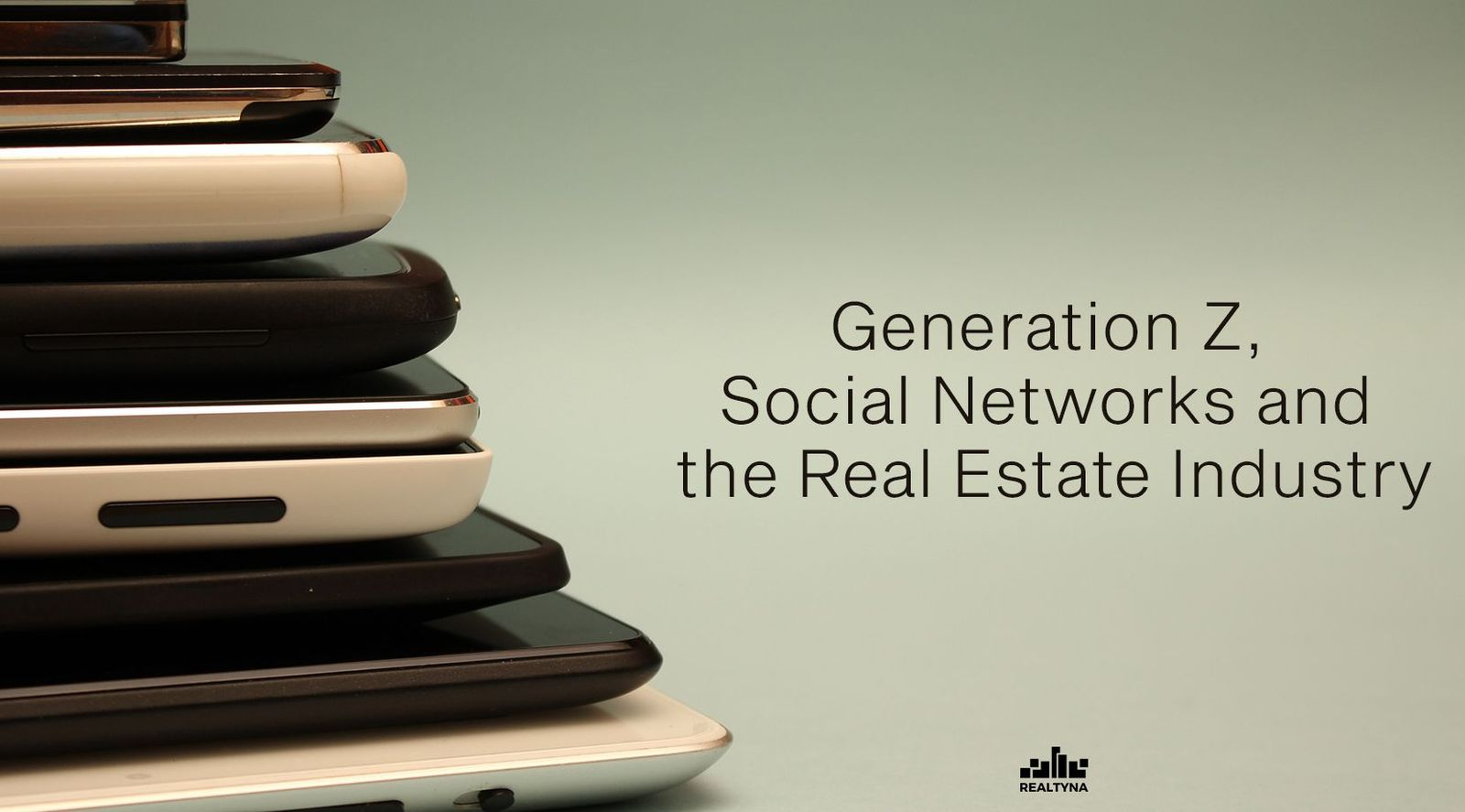 Generation Z, Social Networks and the Real Estate Industry