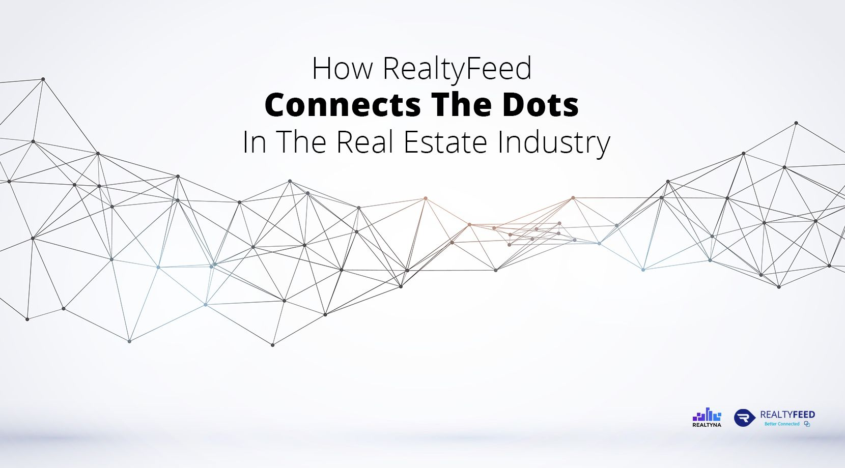 How RealtyFeed Connects The Dots Of The Real Estate Industry