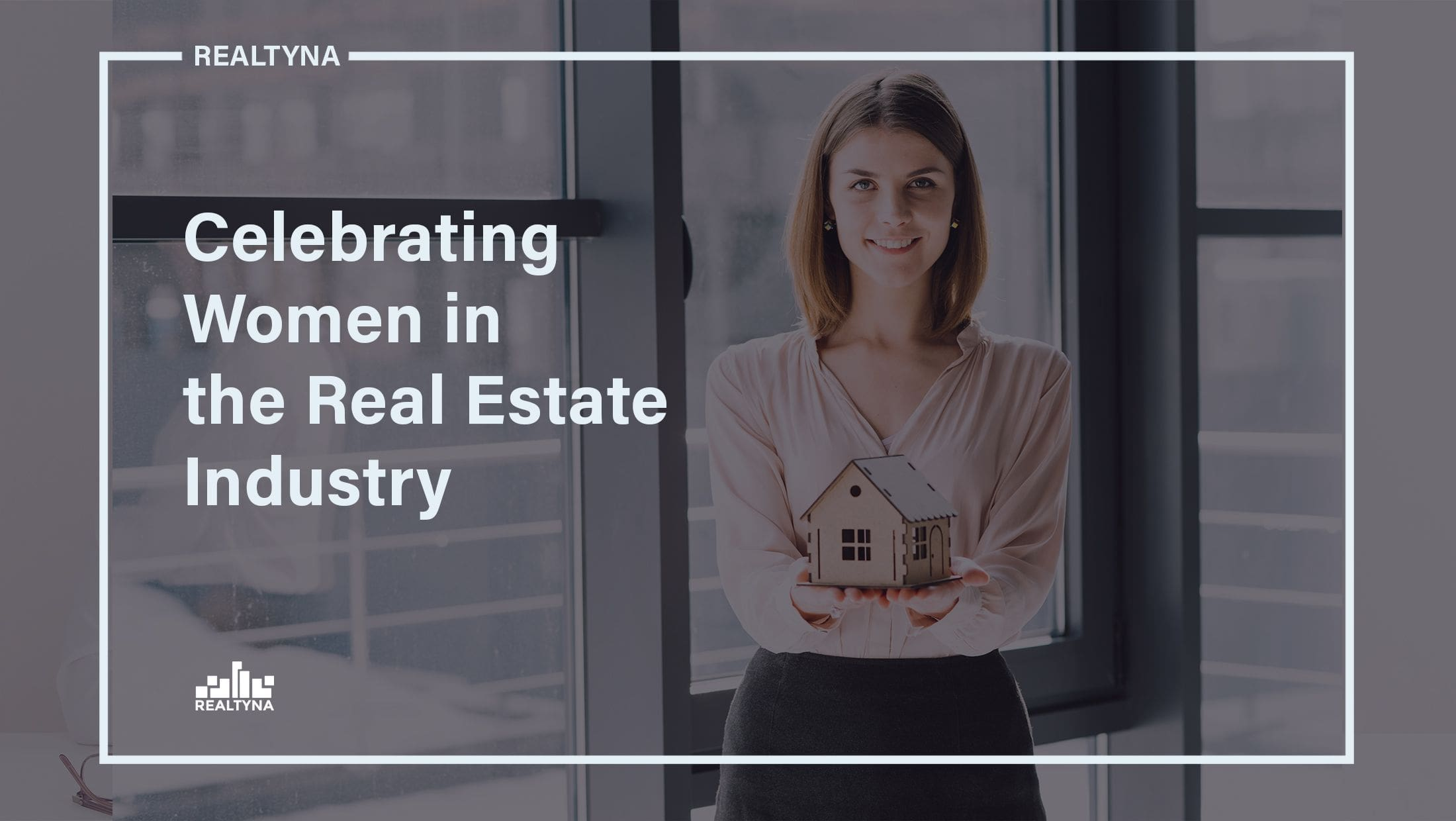 Women in the RealEstate Industry