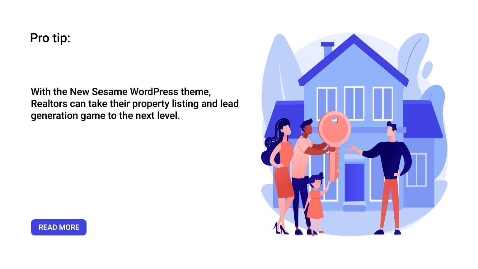 Pro-Tip: With the New Sesame WordPress theme, Realtors can take their property listing and lead generation game to the next level.