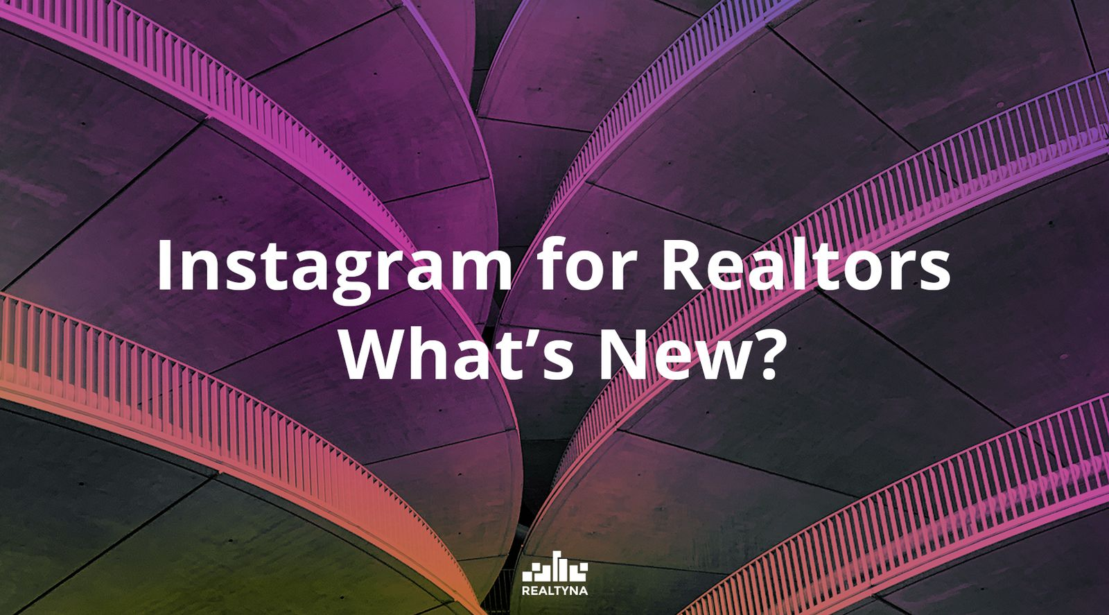 Instagram for Realtors: What's New?