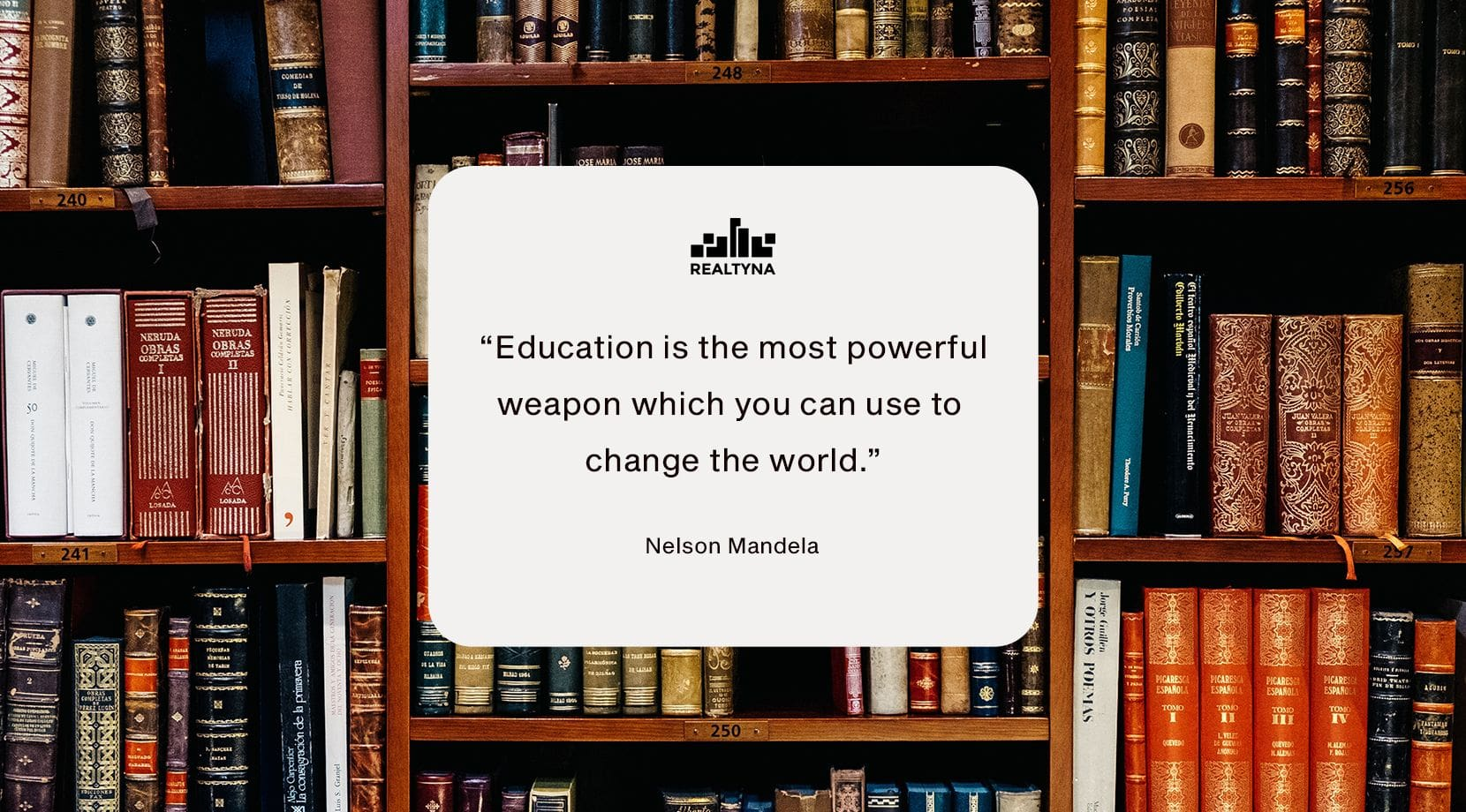 """Designed Image- """"Education is the most powerful weapon which you can use to change the world."""" (Nelson Mandela)"""