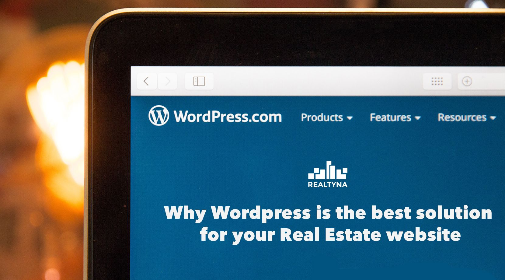 Why WordPress is the Best Solution for Your Real Estate Website