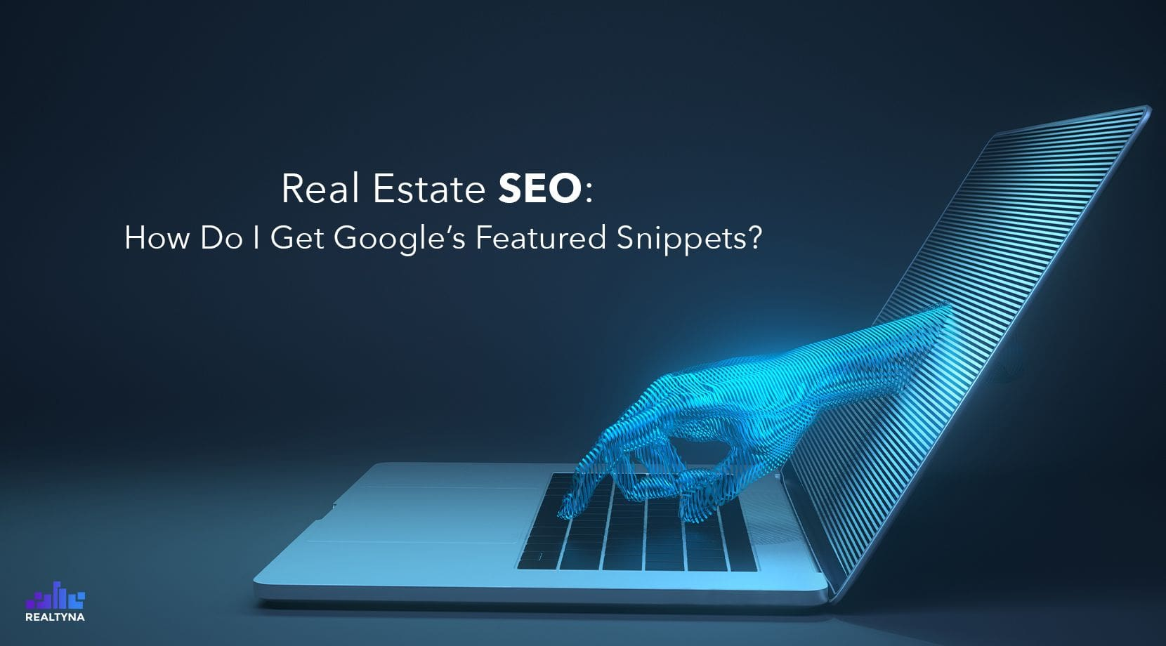 Real Estate SEO: How Do I Get Google's Featured Snippets?