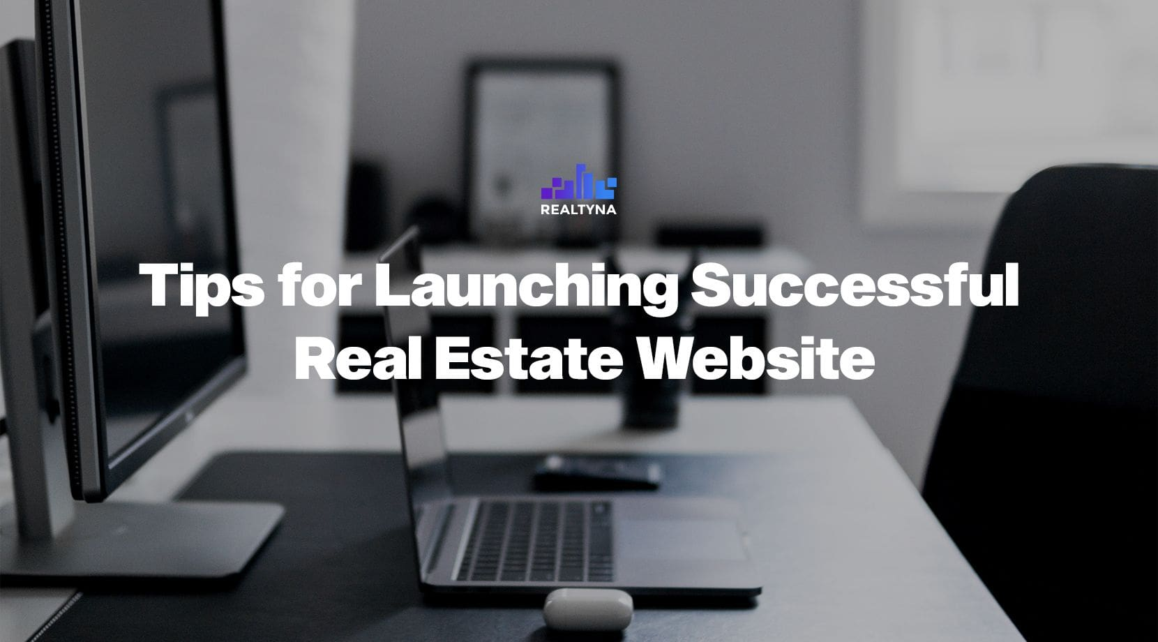 Tips for Launching a Successful Real Estate Website