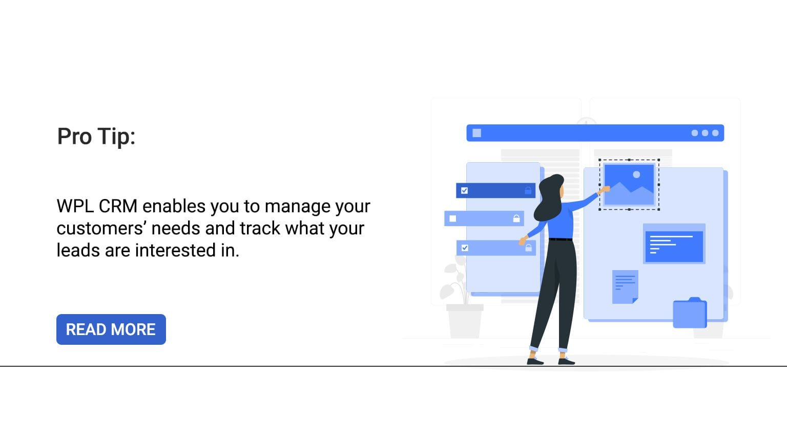 Pro-tip: WPL CRM enables you to manage your customers' needs and track what your leads are interested in.