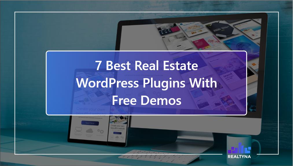 7 Best Real Estate WordPress Plugins With Free Demos