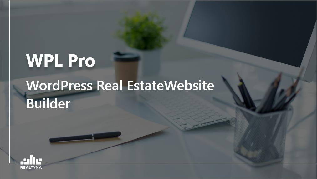 WPL Pro - WordPress Real Estate Website Builder