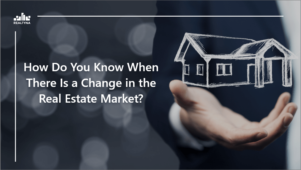 Changes in the real estate market