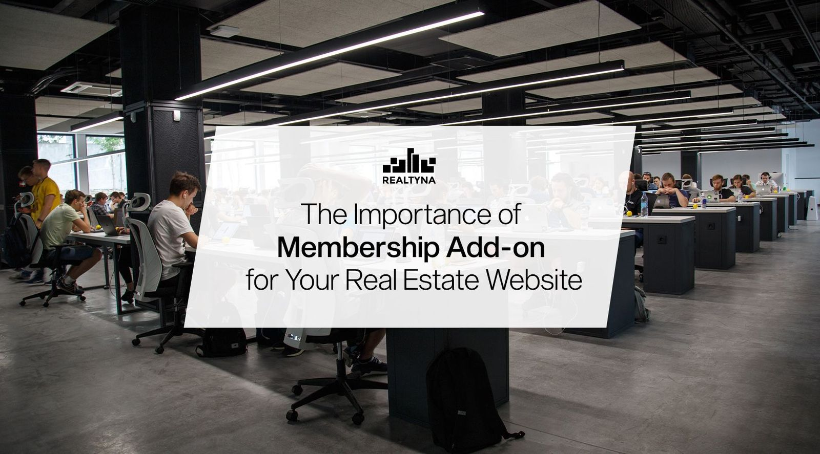 The Importance of Membership Add-on for Your Real Estate Website