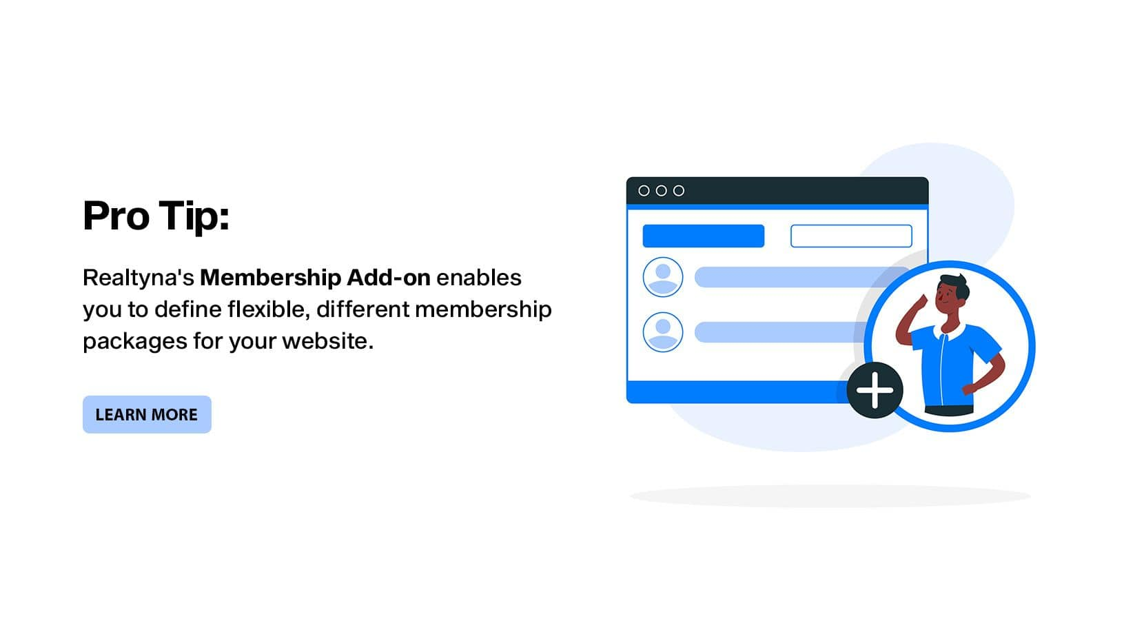 Pro-tip: Realtyna® Membership Add-on enables you to define flexible, different membership packages for your website.
