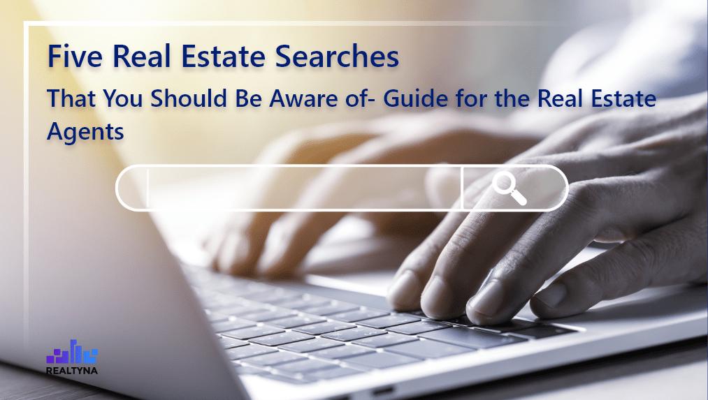 Real Estate Searches