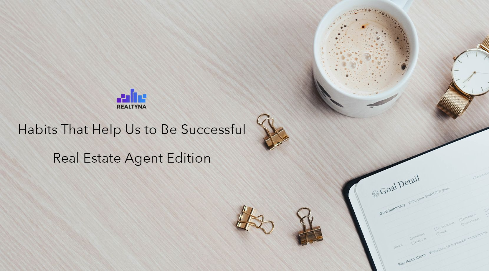 Habits for Successful Real Estate Agents