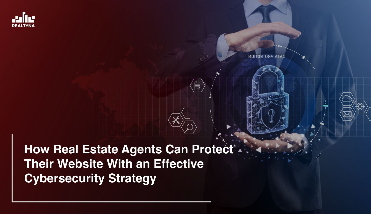 Cybersecurity Strategy for Real Estate Agents