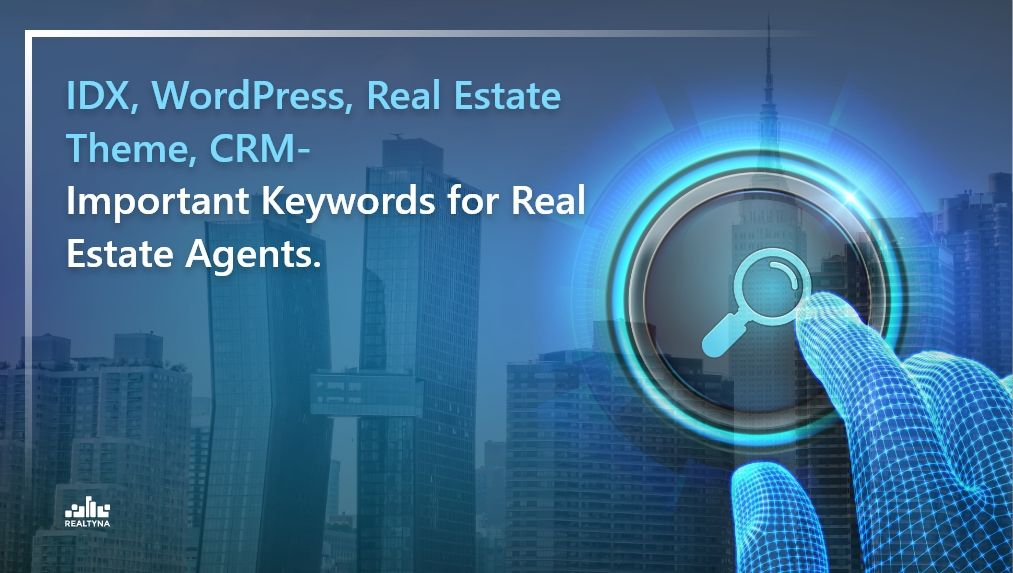 Important Keywords for Real Estate Agents