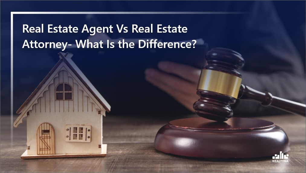 Real Estate Agent and Attorney